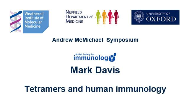 Mark Davis: Tetramers and human immunology