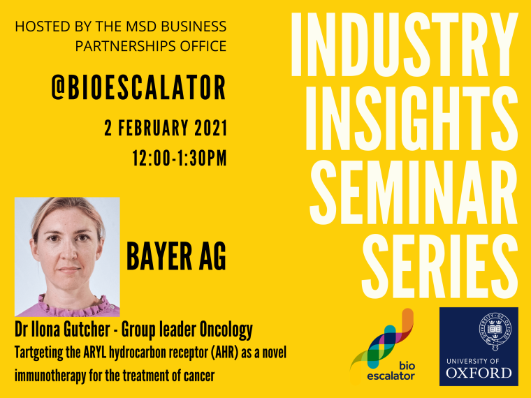 This image is advertising the February session of the Industry Insights Seminar Series. This seminar is with Bayer AG and is titled, Targeting the Aryl Hydrocarbon Receptor (AHR) as a novel immunotherapy for the treatment of cancer. It will be presented by Dr Ilona Gutcher - Group Leader Oncology, Bayer AG.