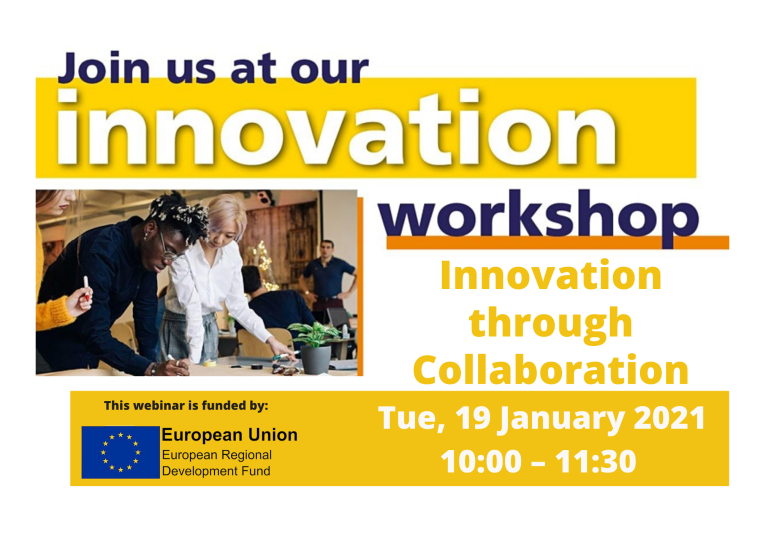 This image is advertising the third session in OxLEPs series of Innovation Briefings titled, Innovation through Collaboration. This session is a webinar format and is being given on Tuesday 19th January 2021. This webinar is funded by the European Regional Development Fund (ERDF).