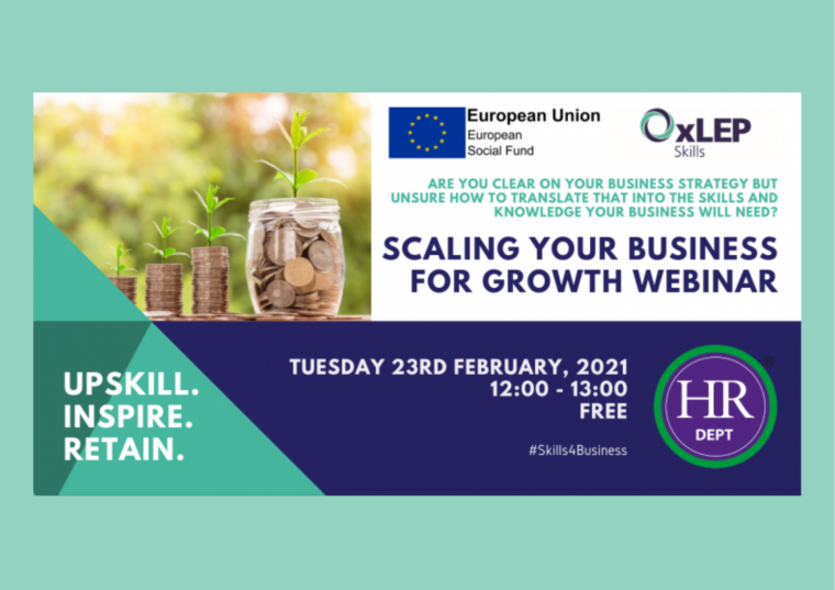 This image is advertising an instalment of the OxLEP Skills for Business workshop titled, Scaling Your Business for Growth. This workshop is taking place on 23rd February 2021 from 12:00 pm to 1:00 pm.