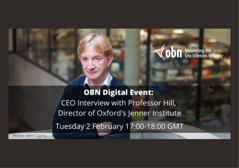 This image is advertising an OBN Digital event, a CEO Interview with Prof Adrian Hill, Head of Oxford's Jenner Institute. This event is taking place on 2nd February 2021 from 5:00 pm to 6:00 pm.