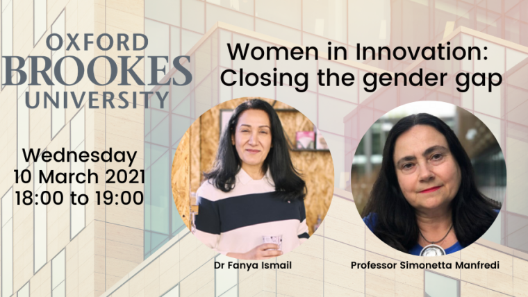 This image is advertising an Oxford Brooke's University webinar titled, Women in Innovation: Closing the gender gap. The image has a building with lots of windows as the background. The Oxford Brooke's University logo and images of the speakers are over-top.