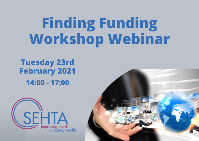 This image is advertising SEHTA: Finding Funding Workshop Webinar. The image has a purple-grey background with a graphic of a held-out hand pointing to the world. the SEHTA logo is included in this image.
