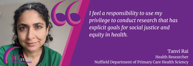 Tanvi says I feel a responsibility to use my privilege to conduct research that has explicit goals for social justice and equity in health.