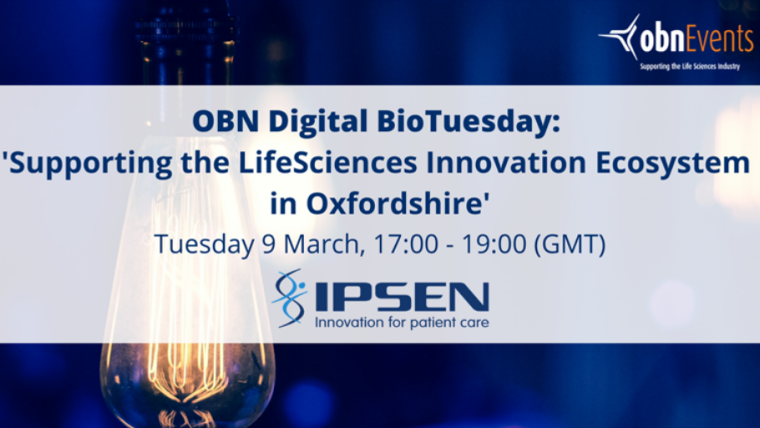 This image is advertising an OBN Digital BioTuesday titled, Supporting the Life Sciences Innovation Ecosystem in Oxfordshire.