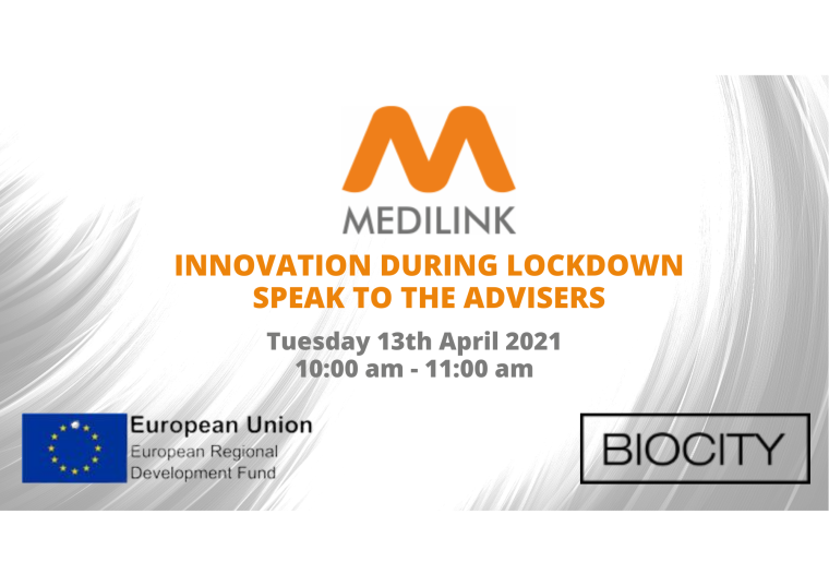Flyer for Medilink's virtual event titled Innovation During Lockdown - Speak to the Advisers.