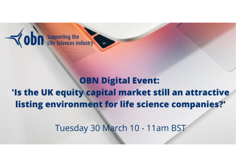 Flyer for OBN Digital: Is the UK equity capital market still an attractive listing environment for life science companies?