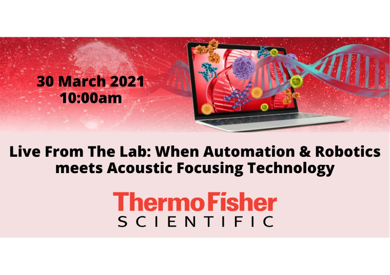 Flyer for Thermo Fisher Live From The Lab: When Automation & Robotics meets Acoustic Focusing Technology.