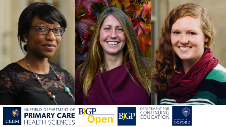 Showcasing DPhil students Kome Gbinigie, Kerstin Frie and Georgette Eaton, as well as dept logos and BJGP logos