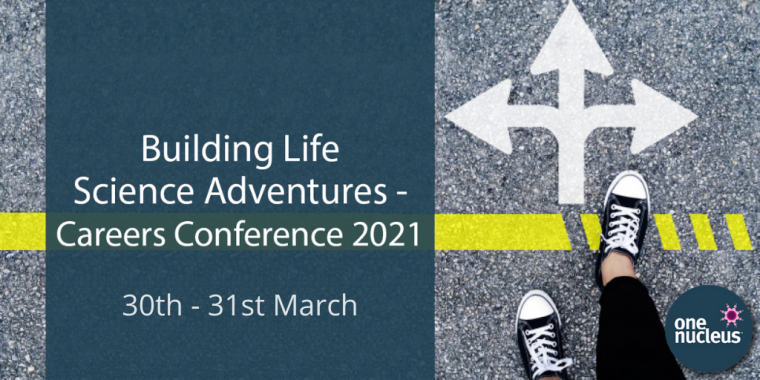Flyer for Building Life Science Adventures, a two-day One Nucleus conference for career development.