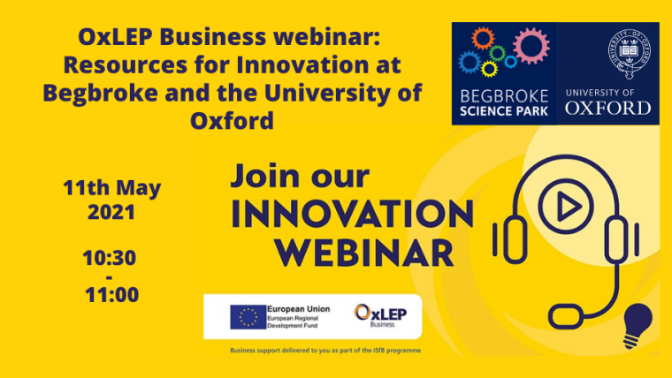 OxLEP Business webinar: Resources for Innovation at Begbroke and the University of Oxford flyer.