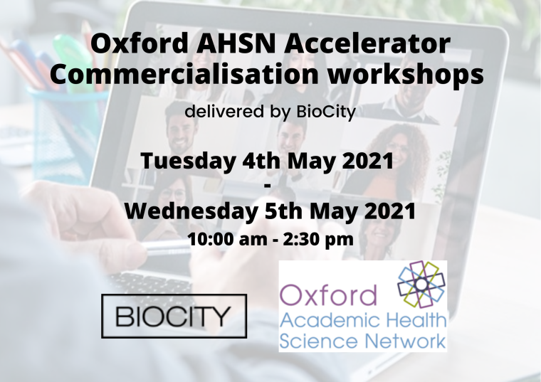 Flyer for Oxford AHSN Accelerator Commercialisation workshops - May 2021