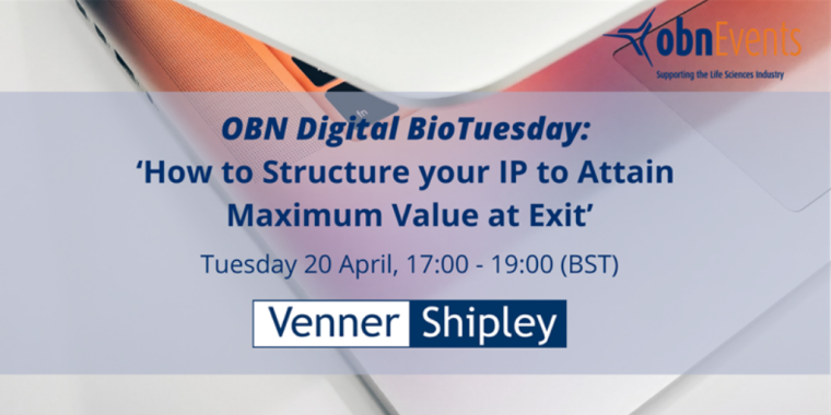 OBN Digital BioTuesday: How to Structure your IP to Attain Maximum Value at Exit flyer