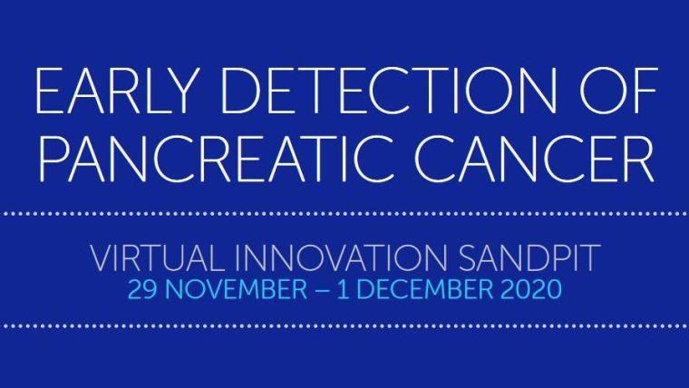 Early detection of pancreatic cancer, virtual innovation sandpit, 29 November-1 December 2020