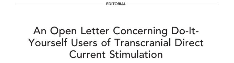 An open letter concerning DIY brain stimulation
