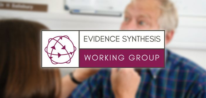 Evidence synthesis working group