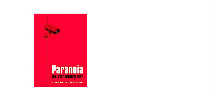 Paranoia the 21st century fear