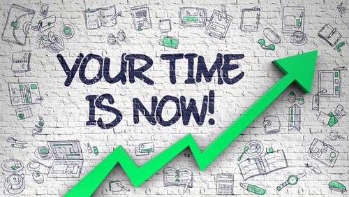 Image shows a green arrow increasing exponentially with the caption above saying 'your time is now'.
