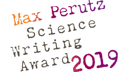 Two oxford students shortlisted for the 2019 max perutz science writing award
