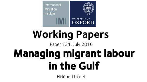 Working paper managing migrant labour in the gulf