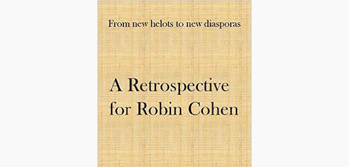 Robin cohen retrospective published