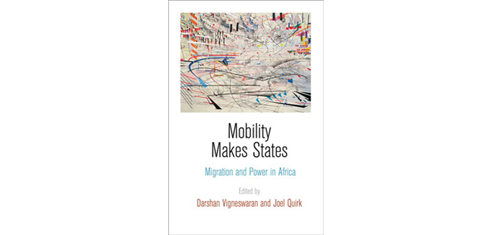 New book examines role played by human mobility in making states in sub saharan africa