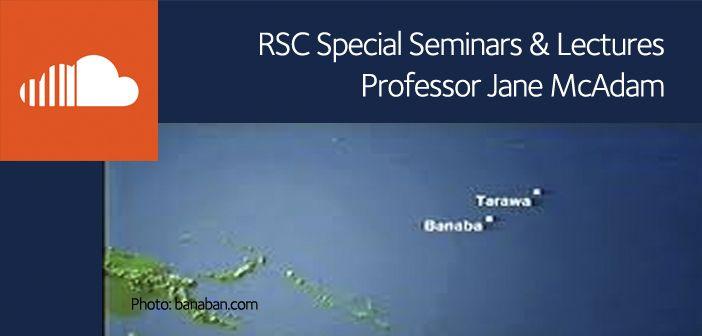 Special seminar: Historical cross-border relocations in the Pacific, Jane McAdam