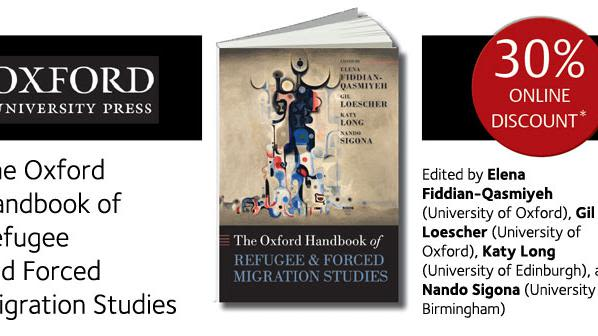 Special offer 30 off the oxford handbook of refugee and forced migration studies