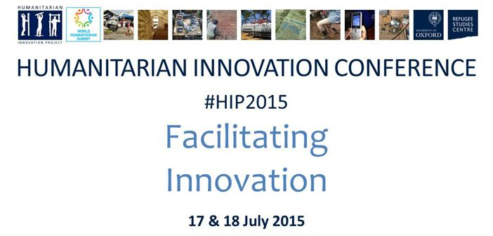 Humanitarian Innovation Conference 2015 Facilitating Innovation