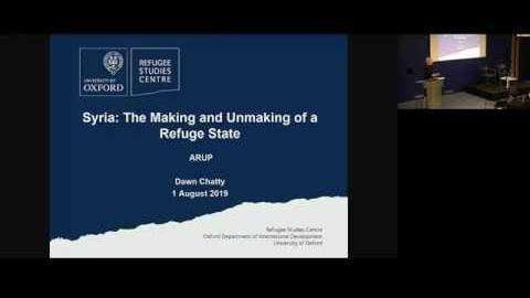 Syria the making and unmaking of a refuge state a lecture by dawn chatty
