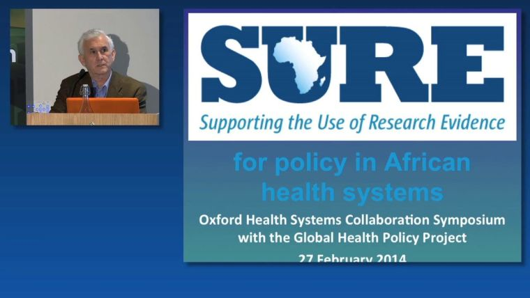 Andy Oxman: Supporting the Use of Research evidence and policy in African health systems, Oxford Health Systems Collaboration Symposium with the Global Health Policy Project.