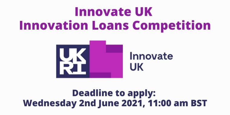 Innovate UK Innovation Loans Competition flyer