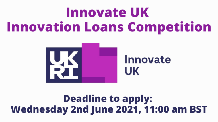 Innovate UK Innovation Loans Competition flyer