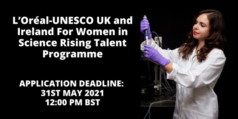 L'Oréal-UNESCO UK and Ireland For Women in Science Rising Talent Programme flyer