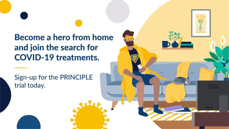 You can help find a treatment for COVID-19 - join the PRINCIPLE Trial from home.