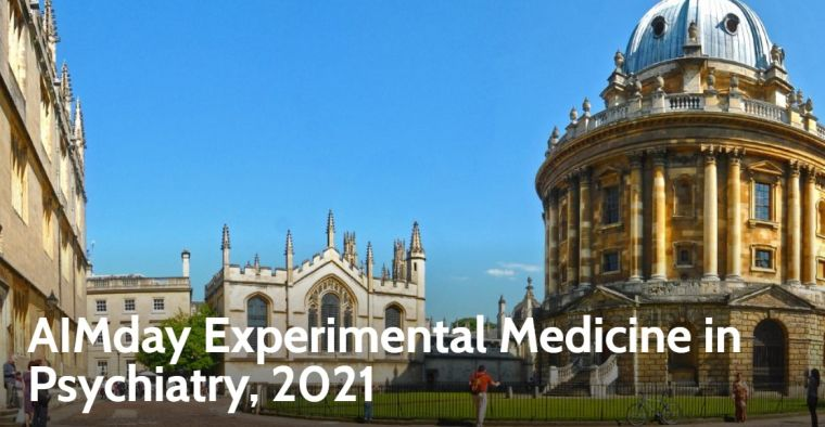 Oxford University buildings overlayed with text ' AIMday Experimental Medicine in Psychiatry, 2021'