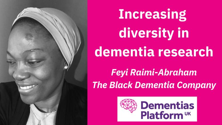 A portrait of Feyi Raimi-Abraham accompanied by the DPUK logo and text reading 'Increasing diversity in dementia research; Feyi Raimi-Abraham, The Black Dementia Company'.