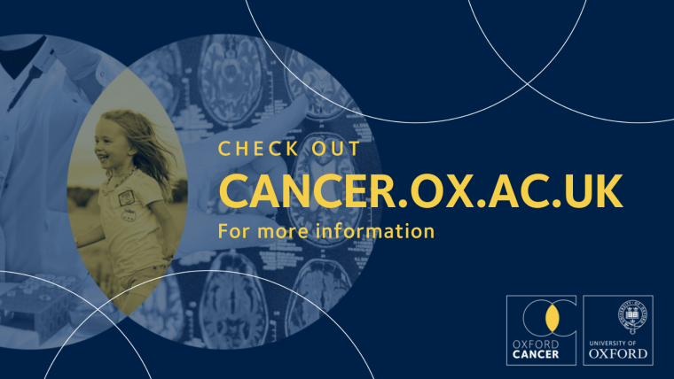 Oxford Cancer - check out cancer.ox.ac.uk for more information