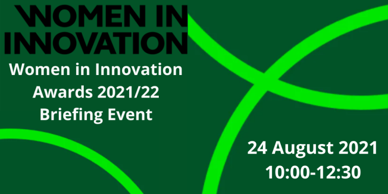 Women in Innovation Awards 2021/22 Briefing Event Flyer