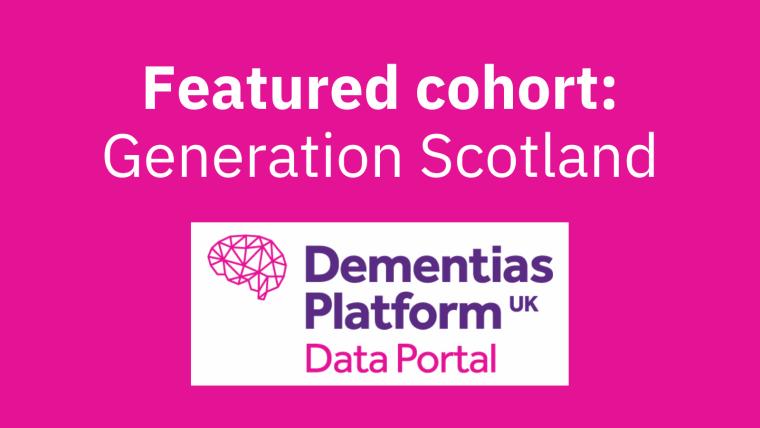 Text reading 'Featured Cohort: Generation Scotland' with the DPUK Data Portal logo beneath.