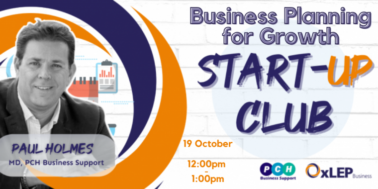 OxLEP's Start-Up Club - Business Planning for Growth Flyer