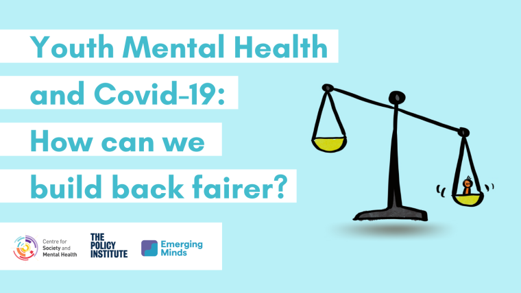 Light blue image with scales and text that says Youth mental Health and Covid -19: How can we build back fairer?