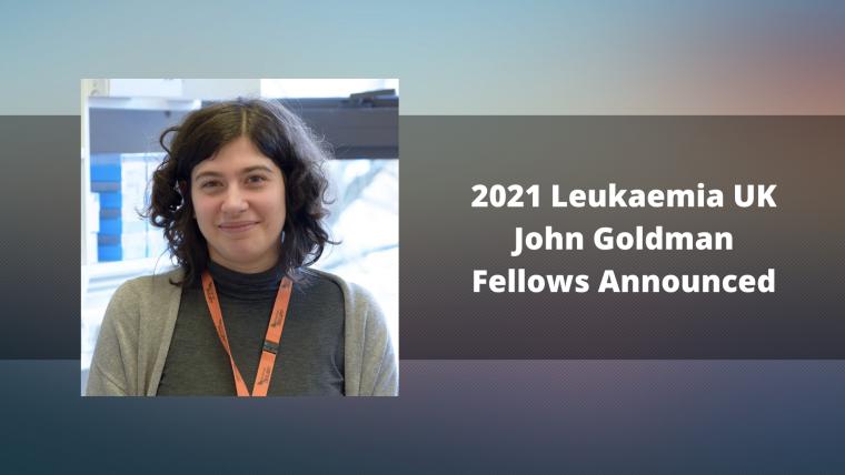 A smiling woman in a grey top. Next to her image is written '2021 Leukaemia UK John Goldman Fellows Announced'.
