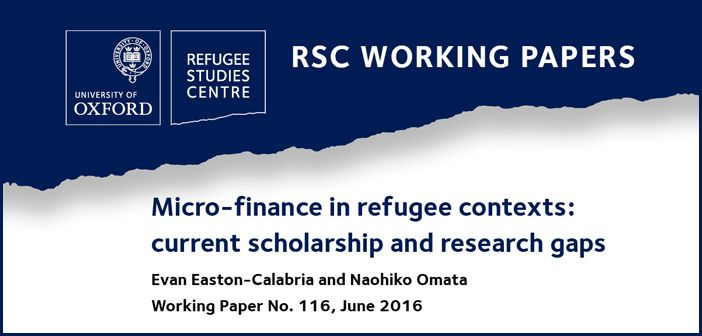 New working paper examines use of micro-finance with refugee populations in the Global South