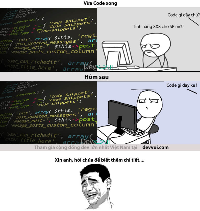 Đó là lý do vì sao chúng ta luôn phải comment Code.