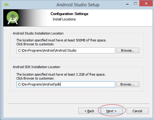 Chọn vị trí để cài đặt Android Studio và vị trí cài đặt SDK