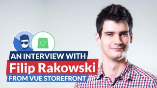 An interview with Filip Rakowski from Vue Storefront