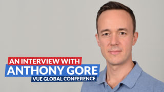 Vue.js Global Conference: An interview with Anthony Gore
