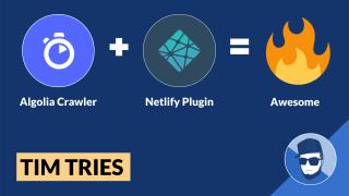 Tim Tries: Algolia Crawler Plugin for Netlify