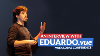 Vue.js Global Conference: An interview with Eduardo San Martin Morote